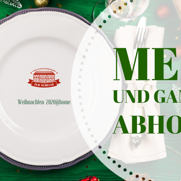 Weihnachten 2020@home – Menü und Gans zum Abholen!
