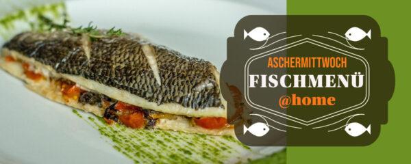Karneval & Aschermittwoch: Fischmenü@home