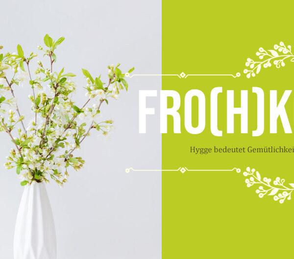 """Fro(h)kost@home – """"Hygge"""" für Zuhause auch im Sommer"""