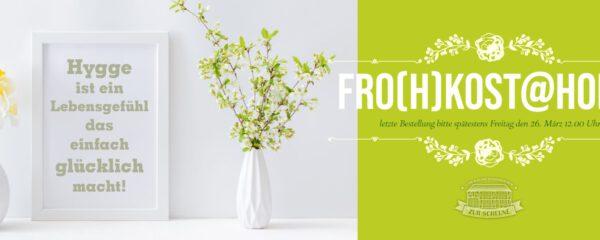 Fro(h)kost@home – unser Osterbrunch für die ganze Familie