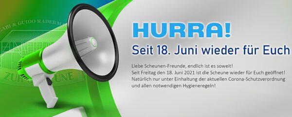 HURRA! Seit 18.Juni wieder geöffnet!